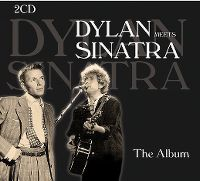 Cover Dylan Meets Sinatra - The Album