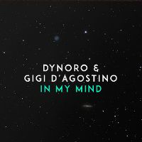 Cover Dynoro & Gigi D'Agostino - In My Mind