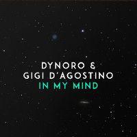 Cover Dynoro & Gigi D'Agostino - In My Mind