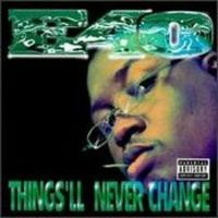 Cover E-40 - Things'll Never Change
