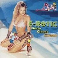 Cover E-Rotic - Gimme, Gimme, Gimme