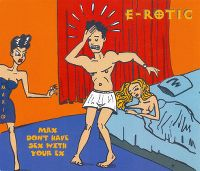Cover E-Rotic - Max Don't Have Sex With Your Ex