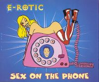 Cover E-Rotic - Sex On The Phone