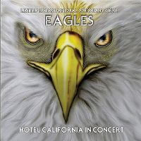 Cover Eagles - Hotel California In Concert