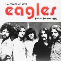 Cover Eagles - Live March 14th, 1974 - Beacon Theatre - NYC
