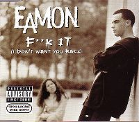 Cover Eamon - F**k It (I Don't Want You Back)