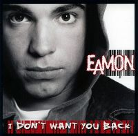 Cover Eamon - I Don't Want You Back