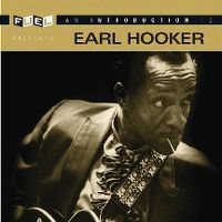 Cover Earl Hooker - An Introduction To Earl Hooker