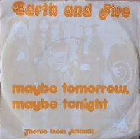 Cover Earth & Fire - Maybe Tomorrow, Maybe Tonight