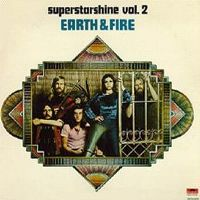 Cover Earth & Fire - Superstarshine Vol. 2