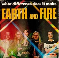 Cover Earth & Fire - What Difference Does It Make