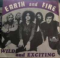Cover Earth & Fire - Wild And Exciting