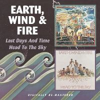 Cover Earth, Wind & Fire - Last Days And Time / Head To The Sky