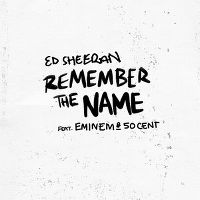 Cover Ed Sheeran feat. Eminem & 50 Cent - Remember The Name