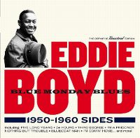 Cover Eddie Boyd - Blue Monday Blues - 1950-1960 Sides