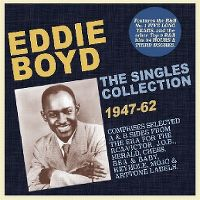 Cover Eddie Boyd - The Singles Collection 1947-62
