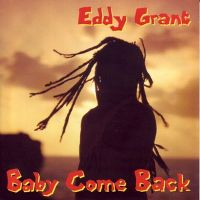Cover Eddy Grant - Baby Come Back