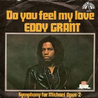 Cover Eddy Grant - Do You Feel My Love?