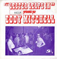Cover Eddy Mitchell - Lester Leaps In