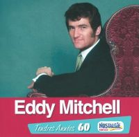 Cover Eddy Mitchell - Tendres années 60