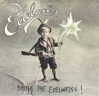 Cover Edelweiss - Bring Me Edelweiss