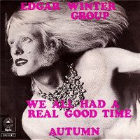 Cover Edgar Winter Group - We All Had A Real Good Time