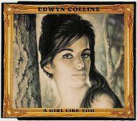 Cover Edwyn Collins - A Girl Like You