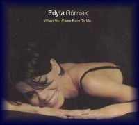 Cover Edyta Górniak - When You Come Back To Me