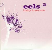 Cover Eels - Baby Loves Me