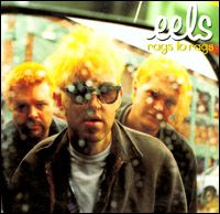 Cover Eels - Rags To Rags
