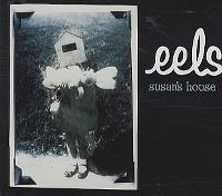Cover Eels - Susan's House