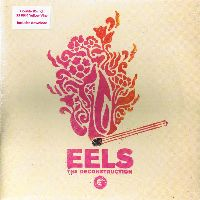 Cover Eels - The Deconstruction