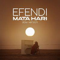 Cover Efendi - Mata Hari