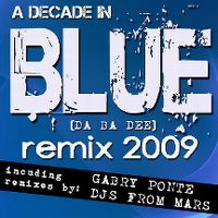 Cover Eiffel 65 - Blue (Da Ba Dee) Remix 2009