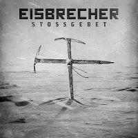 Cover Eisbrecher - Stossgebet
