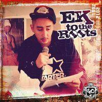 Cover Eko Fresh - EK To The Roots