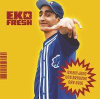 Cover Eko Fresh - Ich bin jung und brauche das Geld