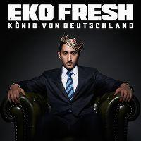 Cover Eko Fresh - König von Deutschland