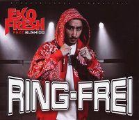 Cover Eko Fresh feat. Bushido - Ring frei
