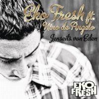 Cover Eko Fresh feat. Nino de Angelo - Jenseits von Eden