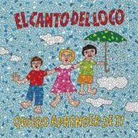 Cover El Canto del Loco - Quiero aprender de tí