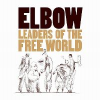 Cover Elbow - Leaders Of The Free World