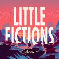 Cover Elbow - Little Fictions