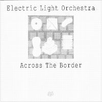 Cover Electric Light Orchestra - Across The Border