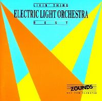 Cover Electric Light Orchestra - Livin' Thing - Best