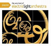 Cover Electric Light Orchestra - Playlist: The Very Best Of Electric Light Orchestra