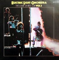Cover Electric Light Orchestra - The Light Shines On, Vol. 2