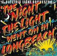 Cover Electric Light Orchestra - The Night The Light Went On (In Long Beach)