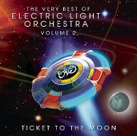 Cover Electric Light Orchestra - The Very Best Of Volume 2 - Ticket To The Moon