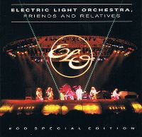 Cover Electric Light Orchestra, Friends And Relatives - Friends And Relatives
